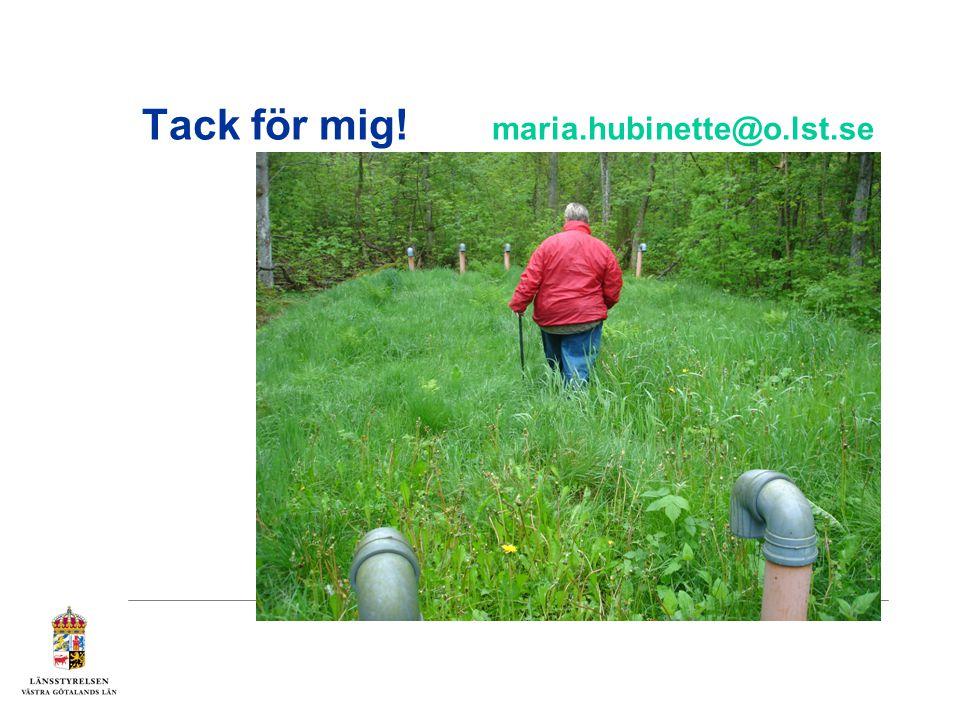 Tack för mig! maria.hubinette@o.lst.se