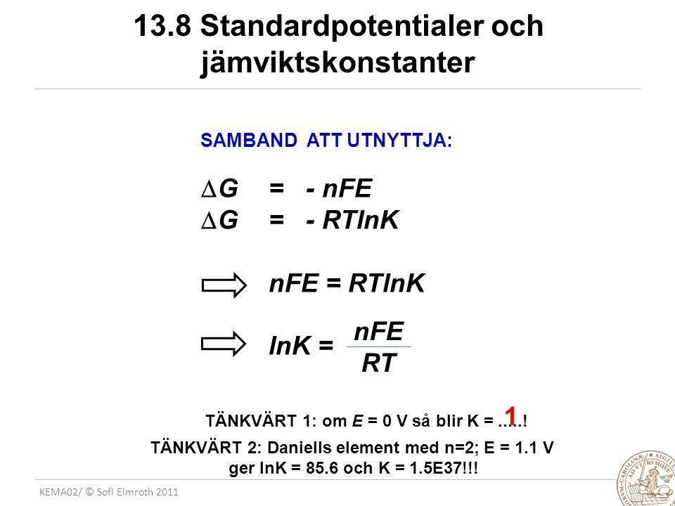 13.8 Standardpotentialer och jämviktskonstanter