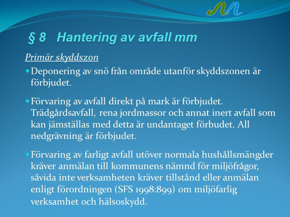§ 8 Hantering av avfall mm