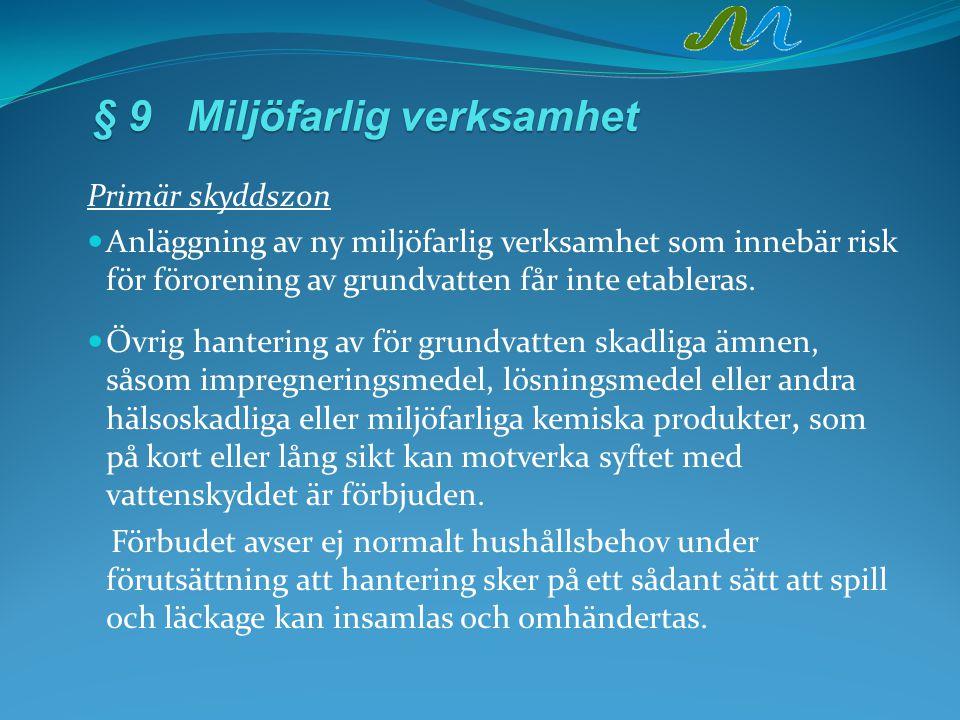 § 9 Miljöfarlig verksamhet