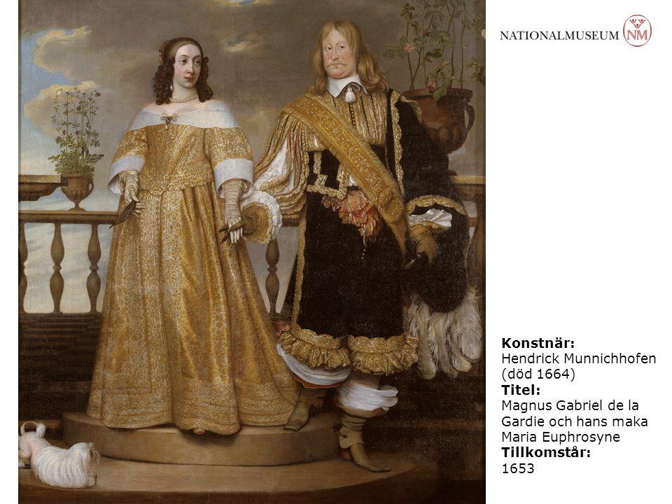 Konstnär: Hendrick Munnichhofen. (död 1664) Titel: Magnus Gabriel de la Gardie och hans maka Maria Euphrosyne.