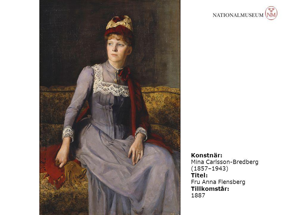Konstnär: Mina Carlsson-Bredberg (1857–1943) Titel: Fru Anna Flensberg Tillkomstår: 1887