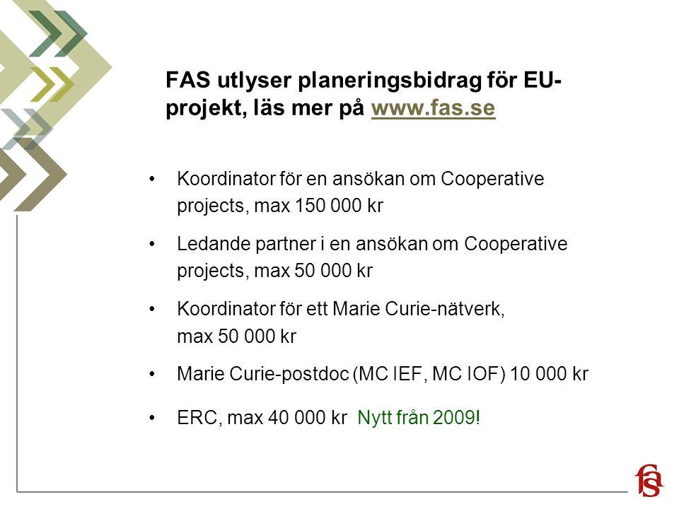 FAS utlyser planeringsbidrag för EU-projekt, läs mer på www.fas.se