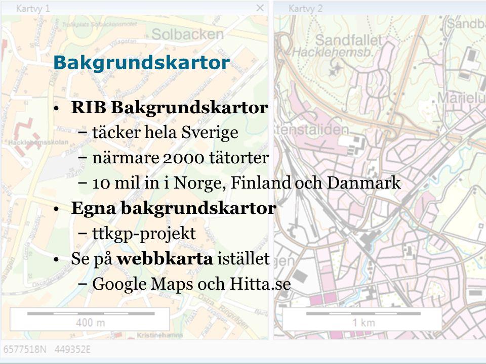 Bakgrundskartor RIB Bakgrundskartor täcker hela Sverige