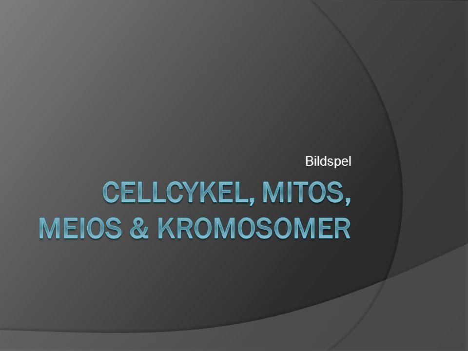 Cellcykel, Mitos, Meios & kromosomer