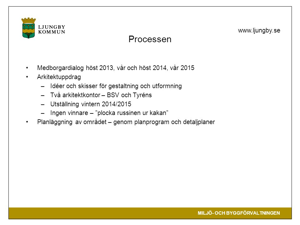 Processen Medborgardialog höst 2013, vår och höst 2014, vår 2015