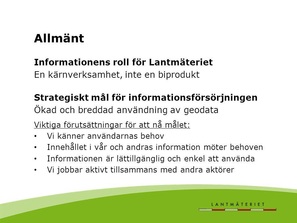 Allmänt Informationens roll för Lantmäteriet