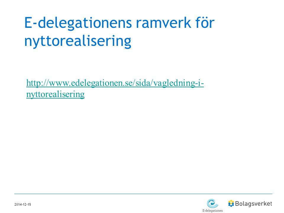 E-delegationens ramverk för nyttorealisering