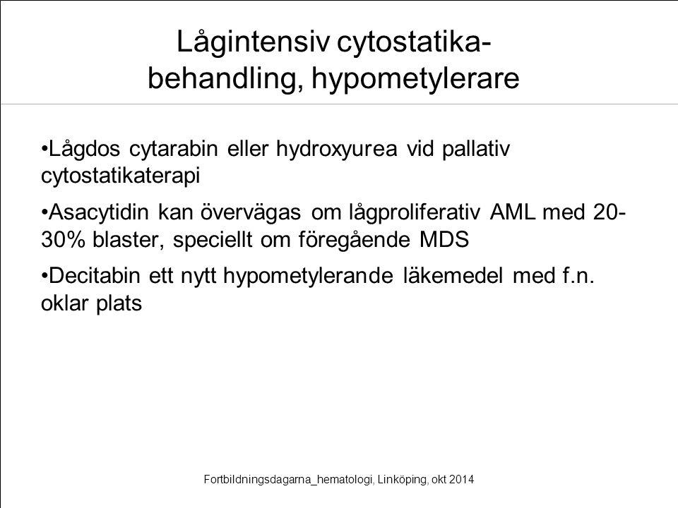 Lågintensiv cytostatika-behandling, hypometylerare