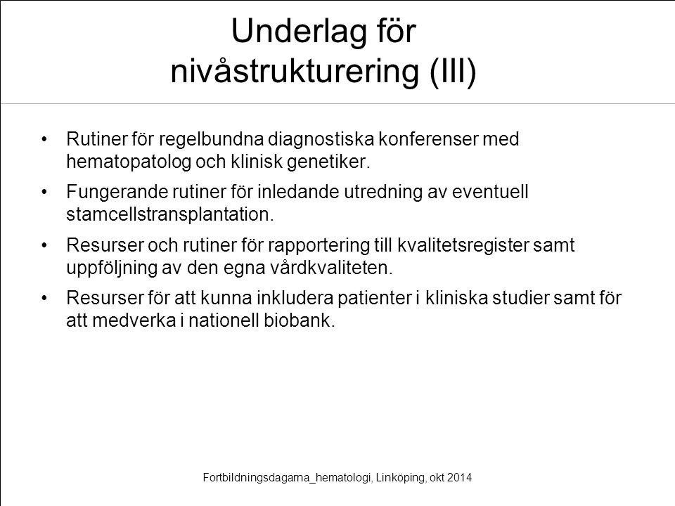 Underlag för nivåstrukturering (III)