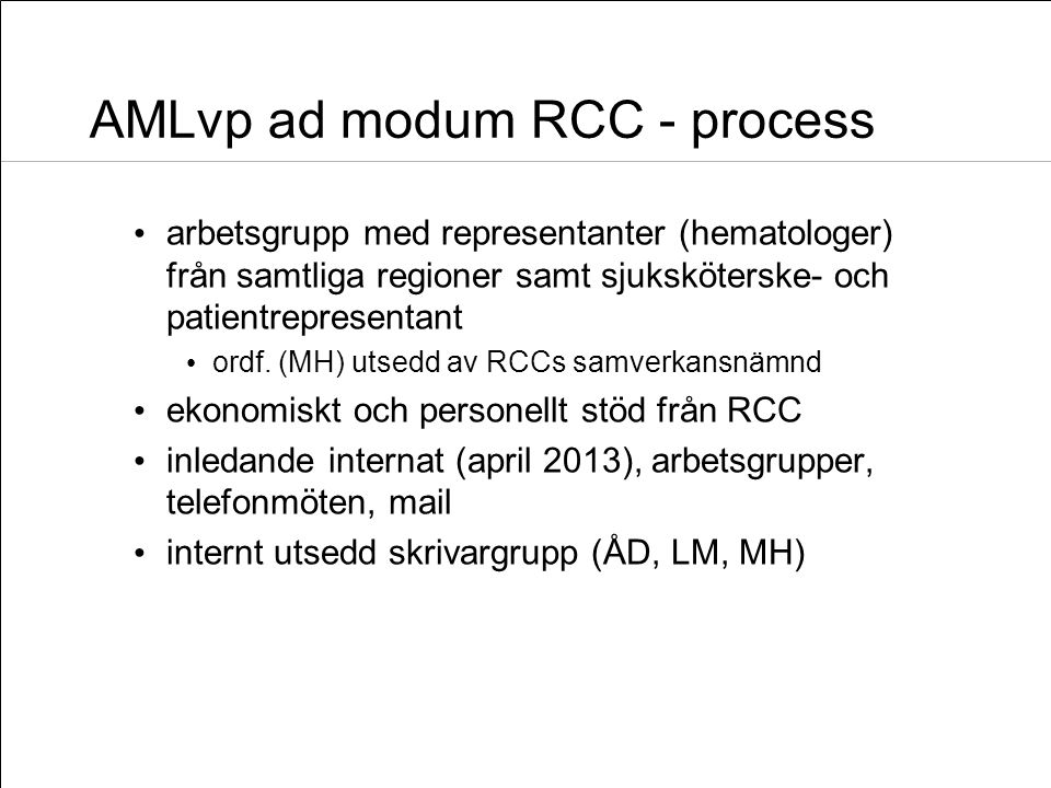 AMLvp ad modum RCC - process