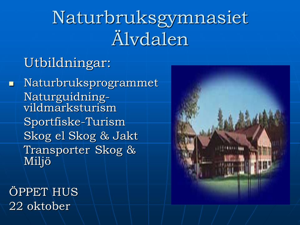 Naturbruksgymnasiet Älvdalen