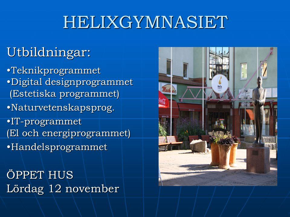 HELIXGYMNASIET Utbildningar: ÖPPET HUS Lördag 12 november