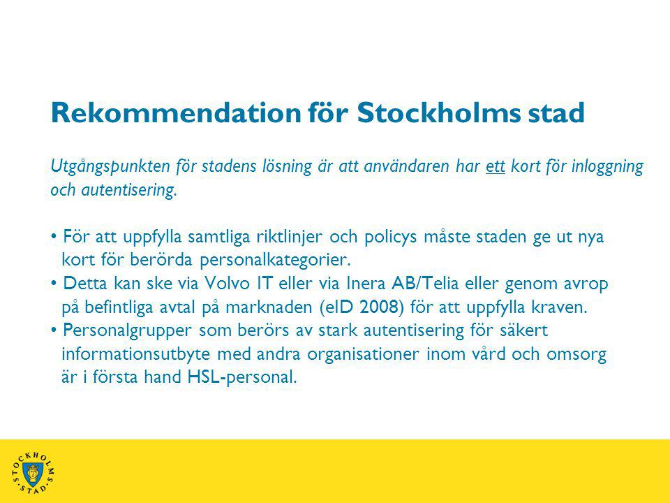 Rekommendation för Stockholms stad