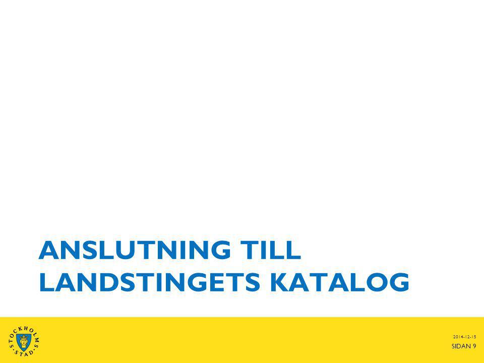 ANSLUTNING TILL LANDSTINGETS KATALOG