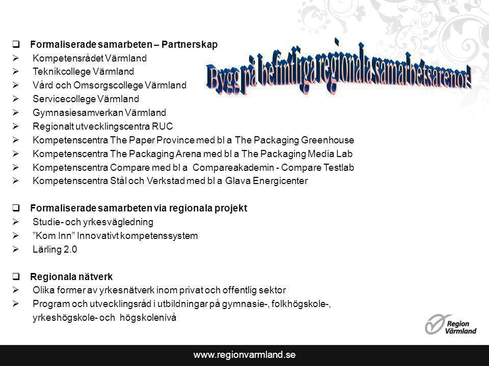 Bygg på befintliga regionala samarbetsarenor!