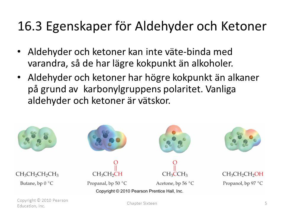 16.3 Egenskaper för Aldehyder och Ketoner