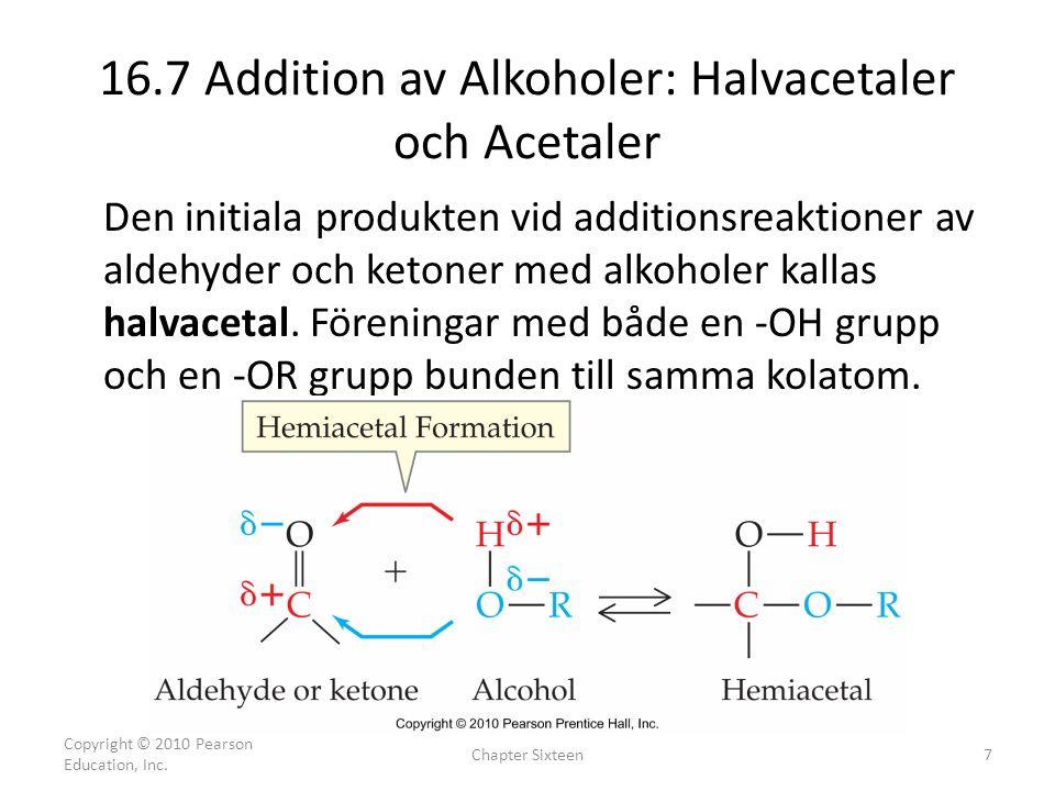16.7 Addition av Alkoholer: Halvacetaler och Acetaler