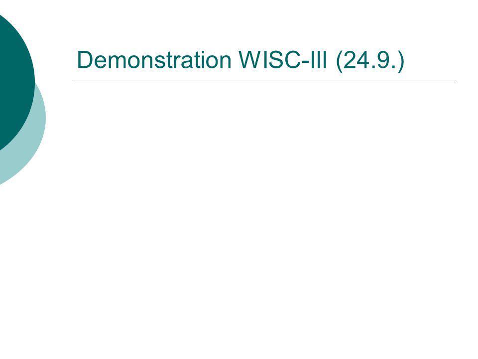 Demonstration WISC-III (24.9.)