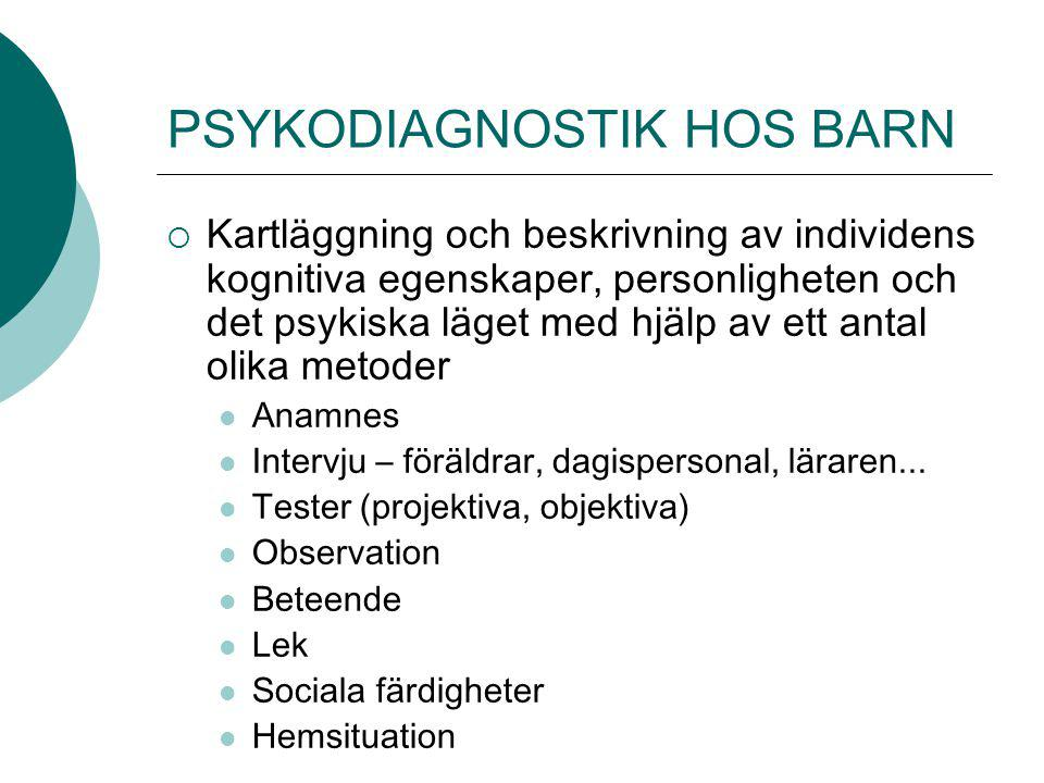 PSYKODIAGNOSTIK HOS BARN