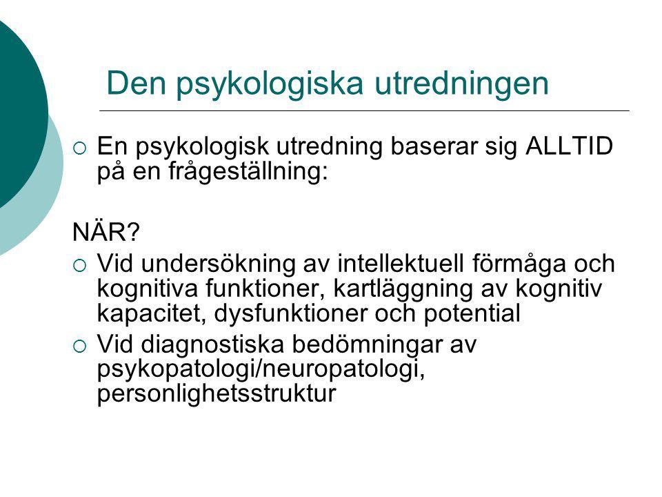 Den psykologiska utredningen