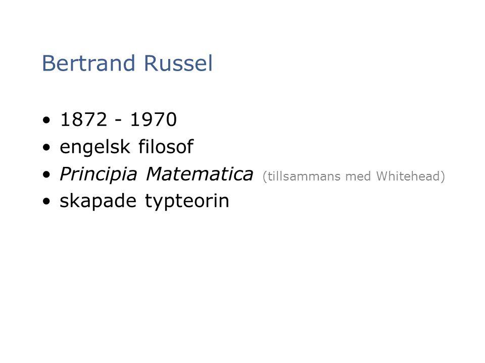 Bertrand Russel 1872 - 1970 engelsk filosof