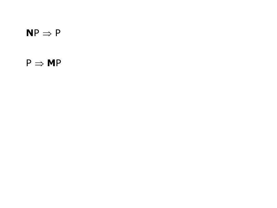 NP  P P  MP