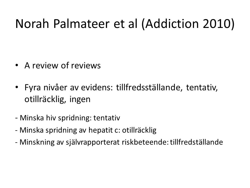 Norah Palmateer et al (Addiction 2010)