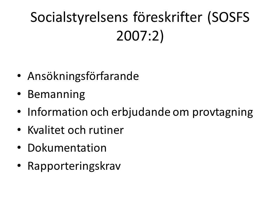 Socialstyrelsens föreskrifter (SOSFS 2007:2)