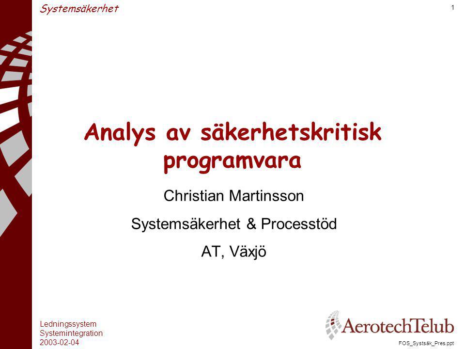 Analys av säkerhetskritisk programvara