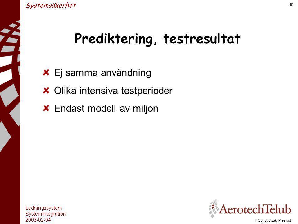 Prediktering, testresultat