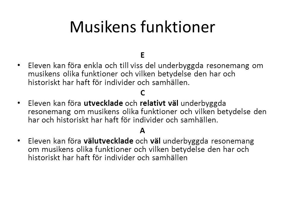 Musikens funktioner E.