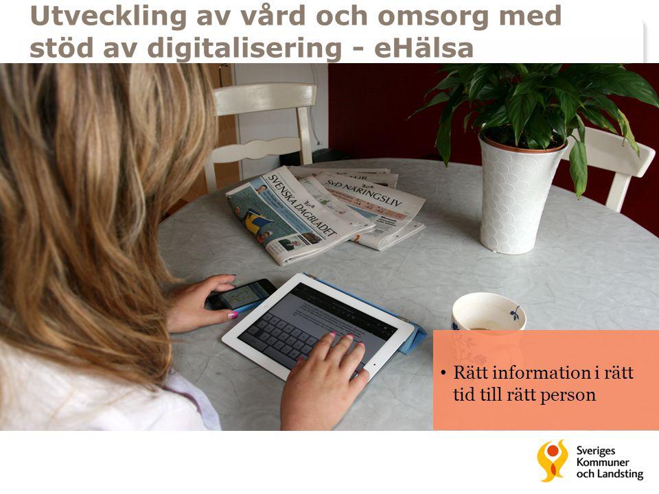 Utveckling av vård och omsorg med stöd av digitalisering - eHälsa