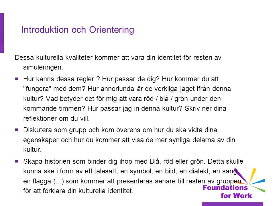 Introduktion och Orientering