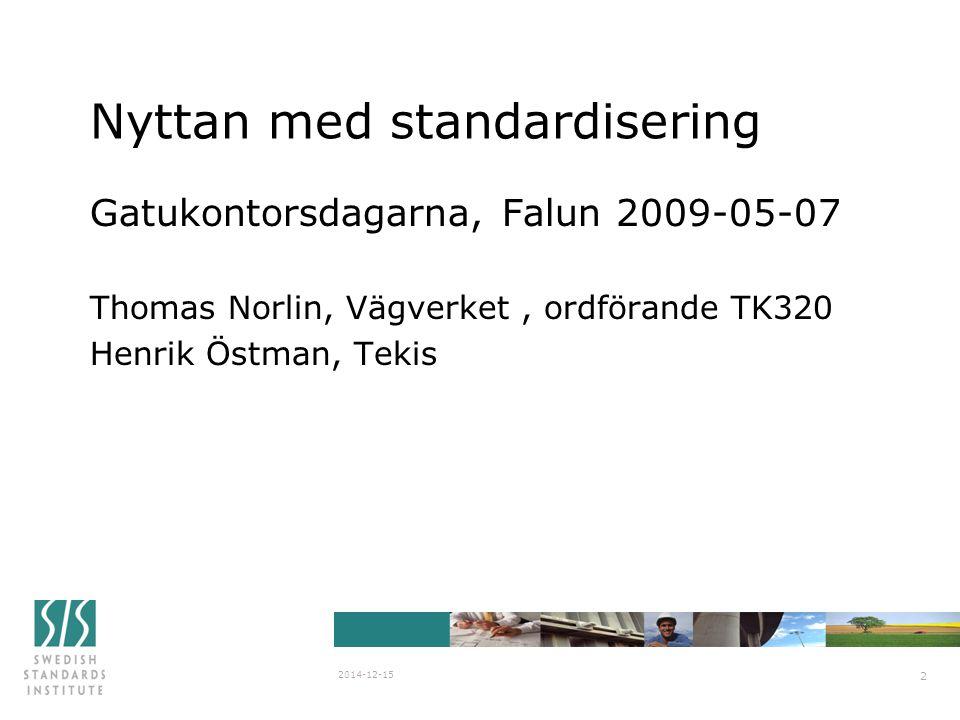 Nyttan med standardisering