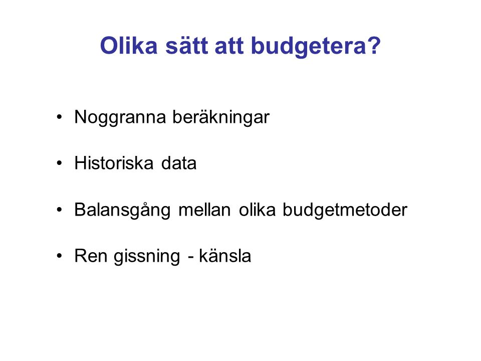 Olika sätt att budgetera