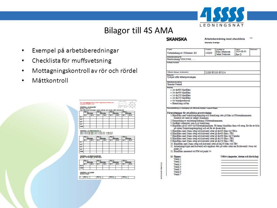 Bilagor till 4S AMA Exempel på arbetsberedningar