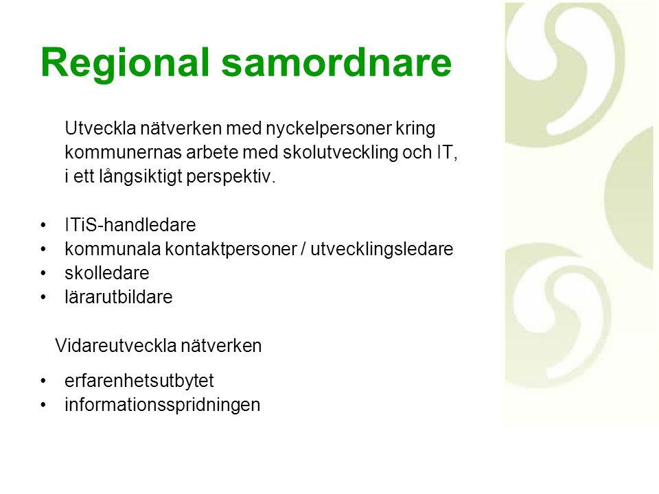 Regional samordnare Utveckla nätverken med nyckelpersoner kring