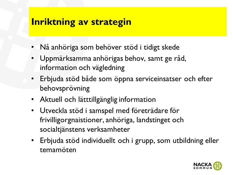 Inriktning av strategin