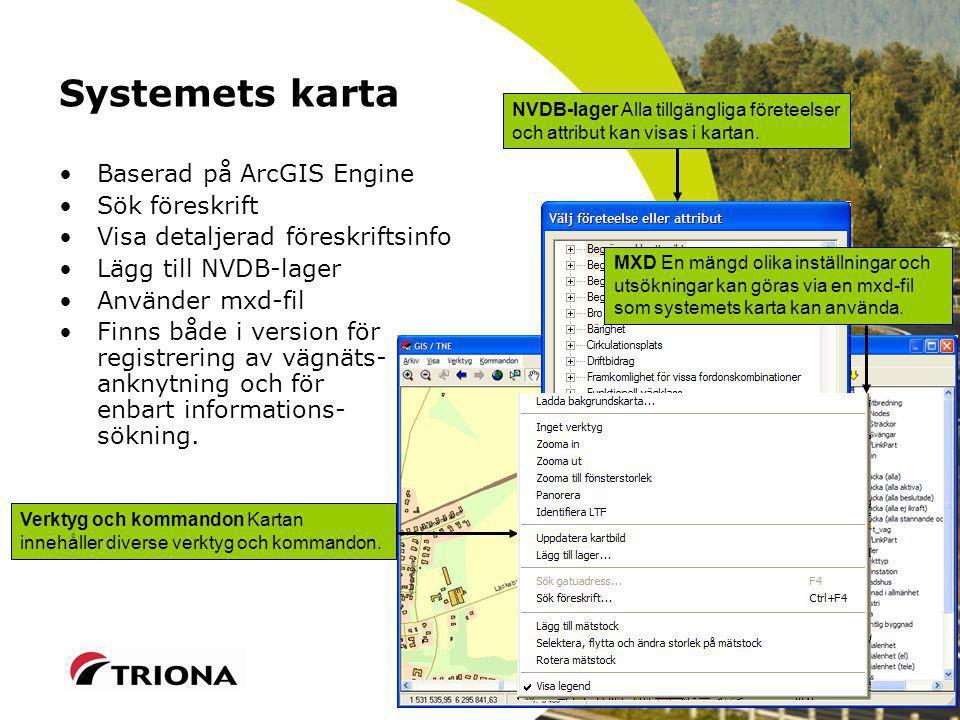Systemets karta Baserad på ArcGIS Engine Sök föreskrift
