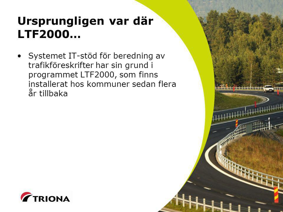 Ursprungligen var där LTF2000…
