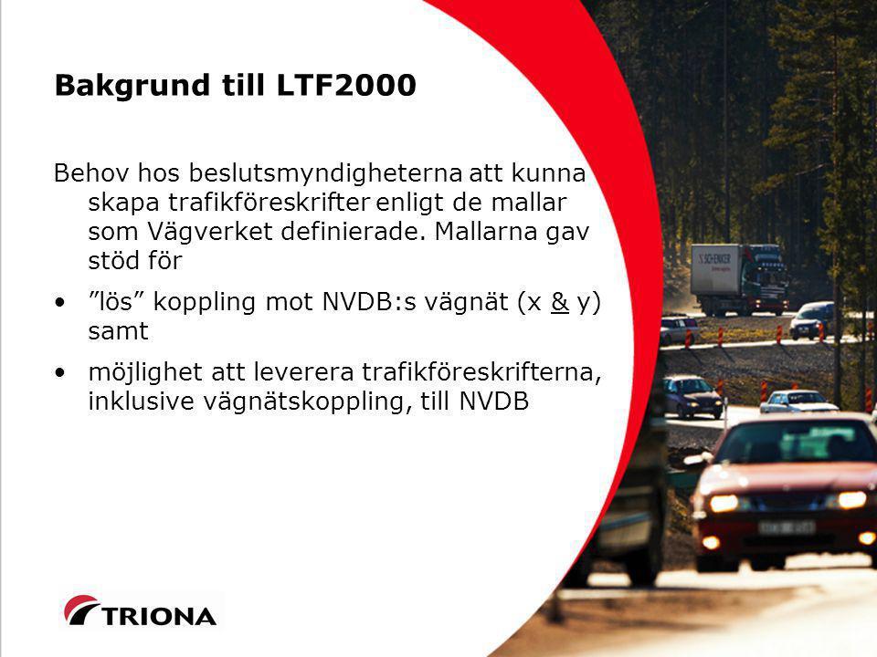 Bakgrund till LTF2000