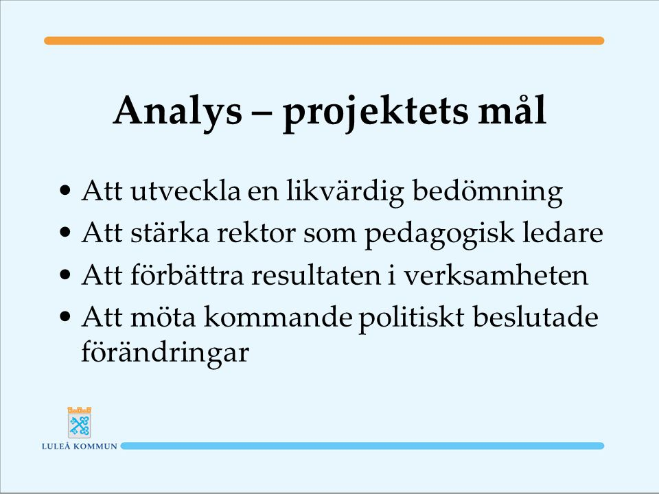 Analys – projektets mål