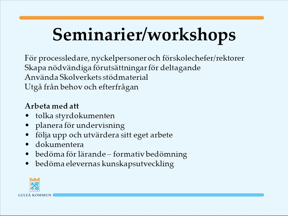Seminarier/workshops