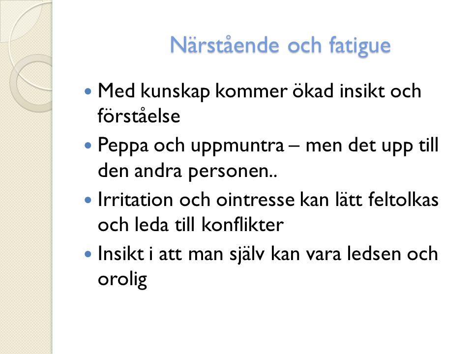 Närstående och fatigue