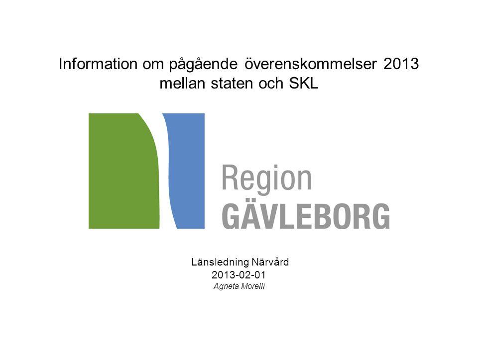 Information om pågående överenskommelser 2013