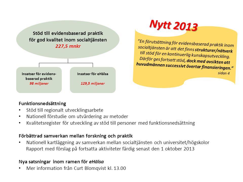 Nytt 2013 Stöd till evidensbaserad praktik