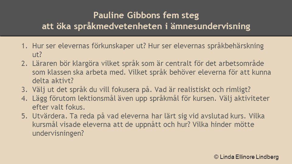 The big five * De fem viktigaste förmågorna i styrdokumenten enligt Göran Svanelid, lektor på lärarutbildningen i Stockholm.