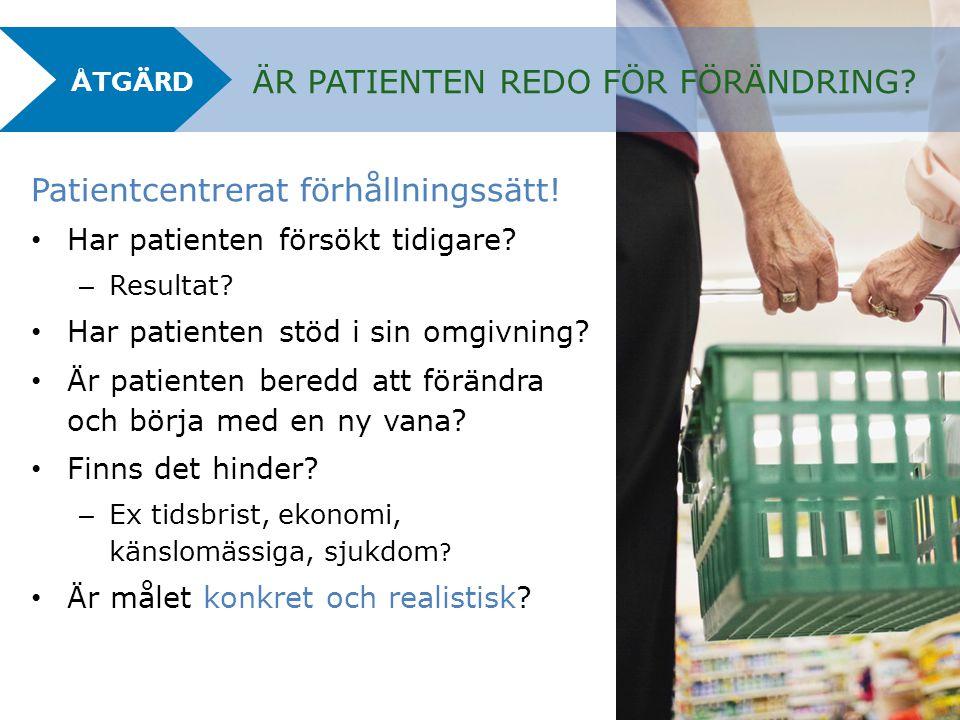 ÄR PATIENTEN REDO FÖR FÖRÄNDRING