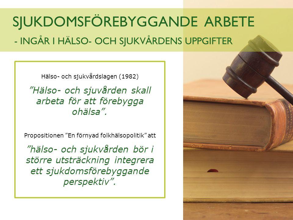 - INGÅR I HÄLSO- OCH SJUKVÅRDENS UPPGIFTER